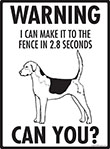 Warning! English Foxhound Fence Signs - 9