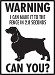Warning! Field Spaniel Fence Signs - 9