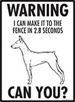 Warning! German Pinscher Fence Signs - 9