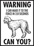 Warning! Goldendoodle Fence Signs - 9