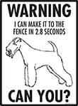 Warning! Lakeland Terrier Fence Signs - 9
