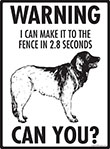 Warning! Leonberger Fence Signs - 9