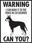 Warning! Manchester Terrier Fence Signs - 9