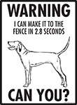 Warning! Redbone Coonhound Fence Signs - 9