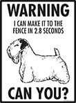 Warning! Sealyham Terrier Fence Signs - 9