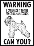 Warning! Soft Coated Wheaten Terrier Fence Signs - 9