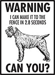 Warning! Wirehaired Pointing Griffon Fence Signs - 9