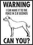 Warning! Dogo Argentino Fence Signs - 9