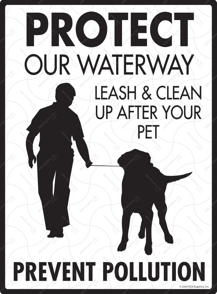 Protect Waterway Prevent Pollution Dog Poop Sign - 9