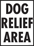 Dog Relief Area Signs