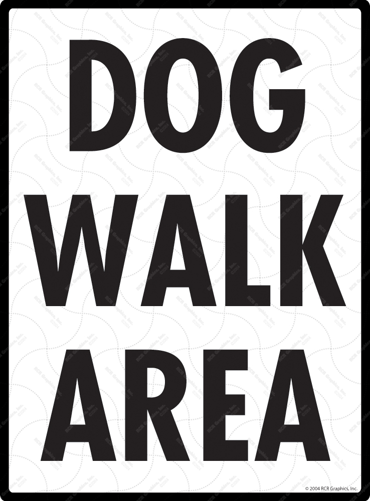 Dog Walk Area Signs