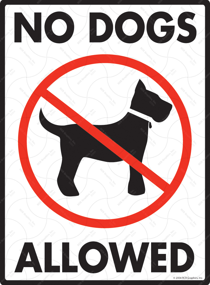 No Dogs Allowed Sign - 9