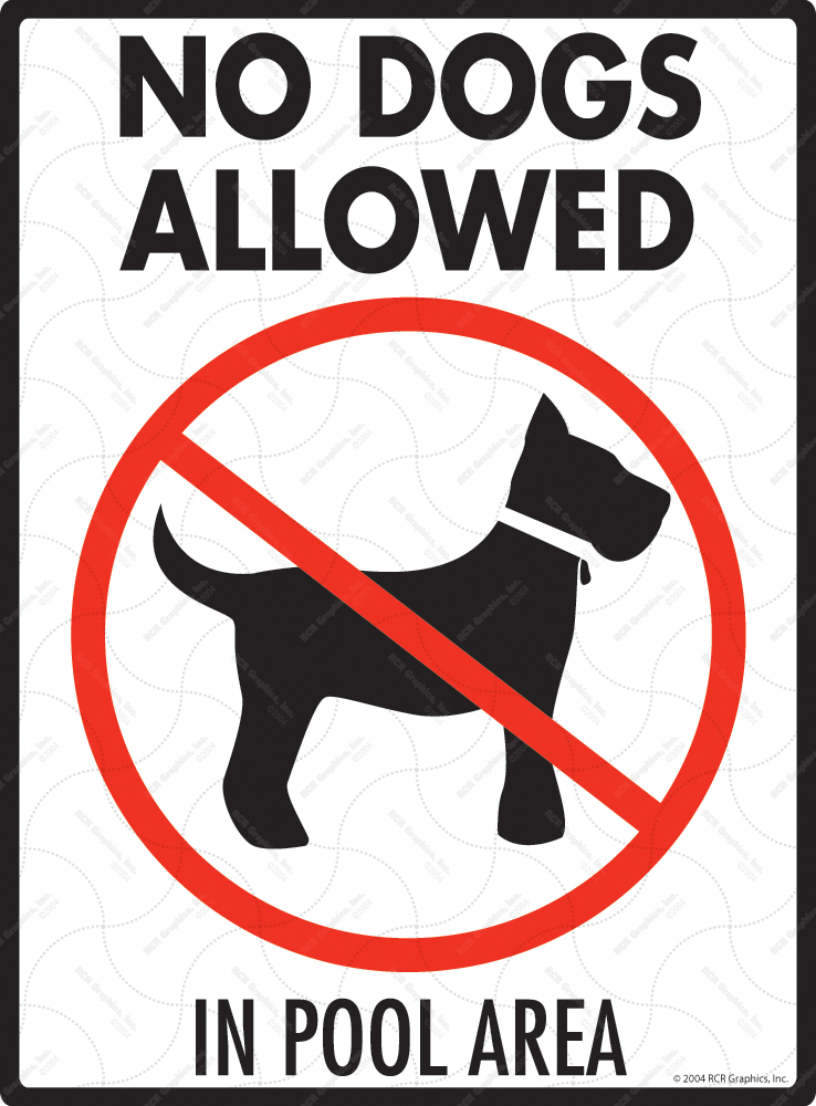 No Dogs Allowed in Pool Area Signs