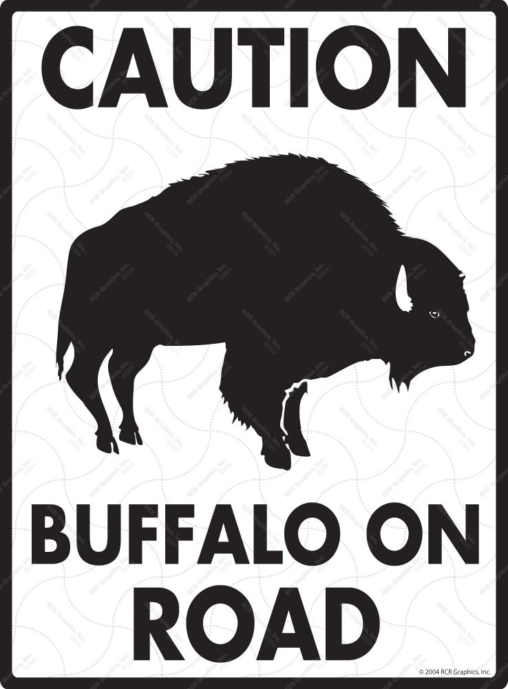 Caution Buffalo On Road Signs