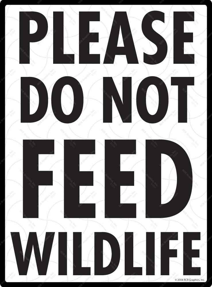 Please Do Not Feed Wildlife Sign - 9