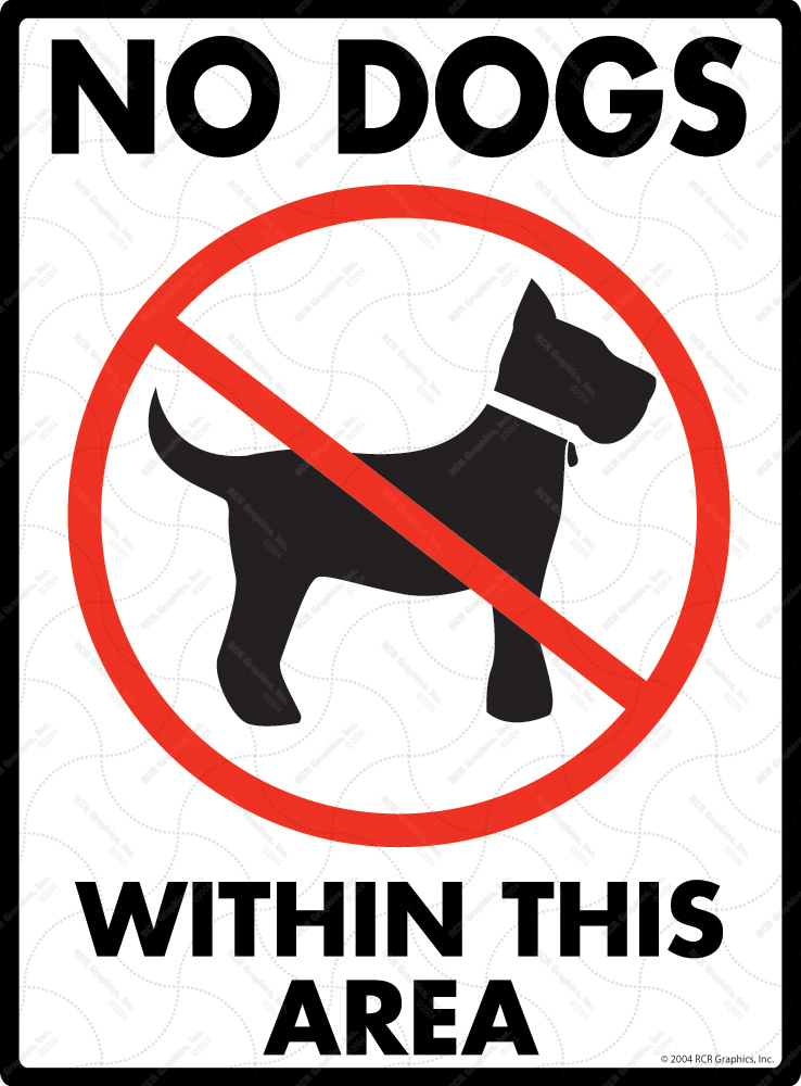 No Dogs Allowed within This Area Signs