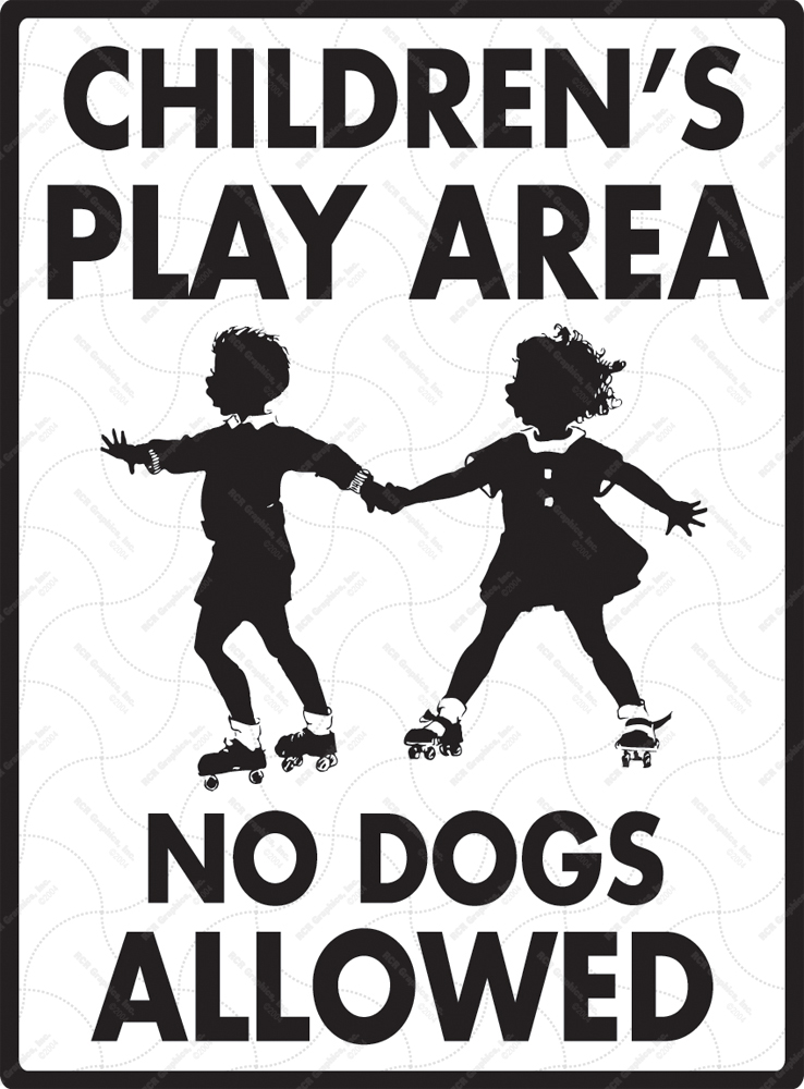 Children's Play Area! No Dogs Signs