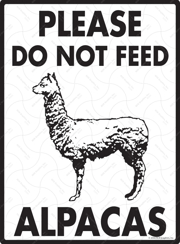 Please Do Not Feed Alpacas Signs
