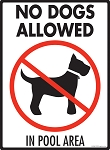 No Dogs Allowed in Pool Area Sign - 9