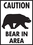 Caution! Bear In Area Sign - 9