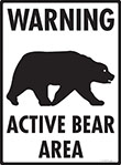 Warning - Active Bear Area Signs
