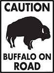Caution! Buffalo On Road Sign - 9