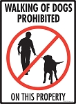Walking of Dogs Prohibited on Property Sign - 9