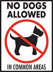 No Dogs Allowed in Common Areas Sign - 9