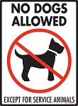 No Dogs Allowed - Except for Service Animals Signs
