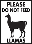 Please Do Not Feed Llamas Signs