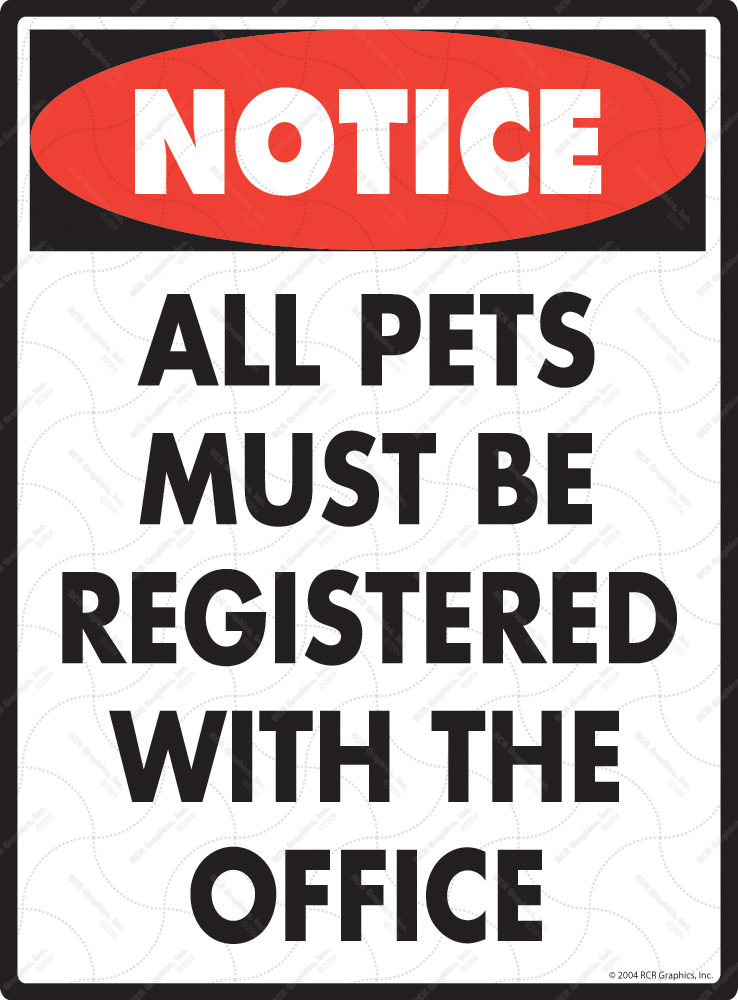 All Pets Must Be Registered Sign - 9