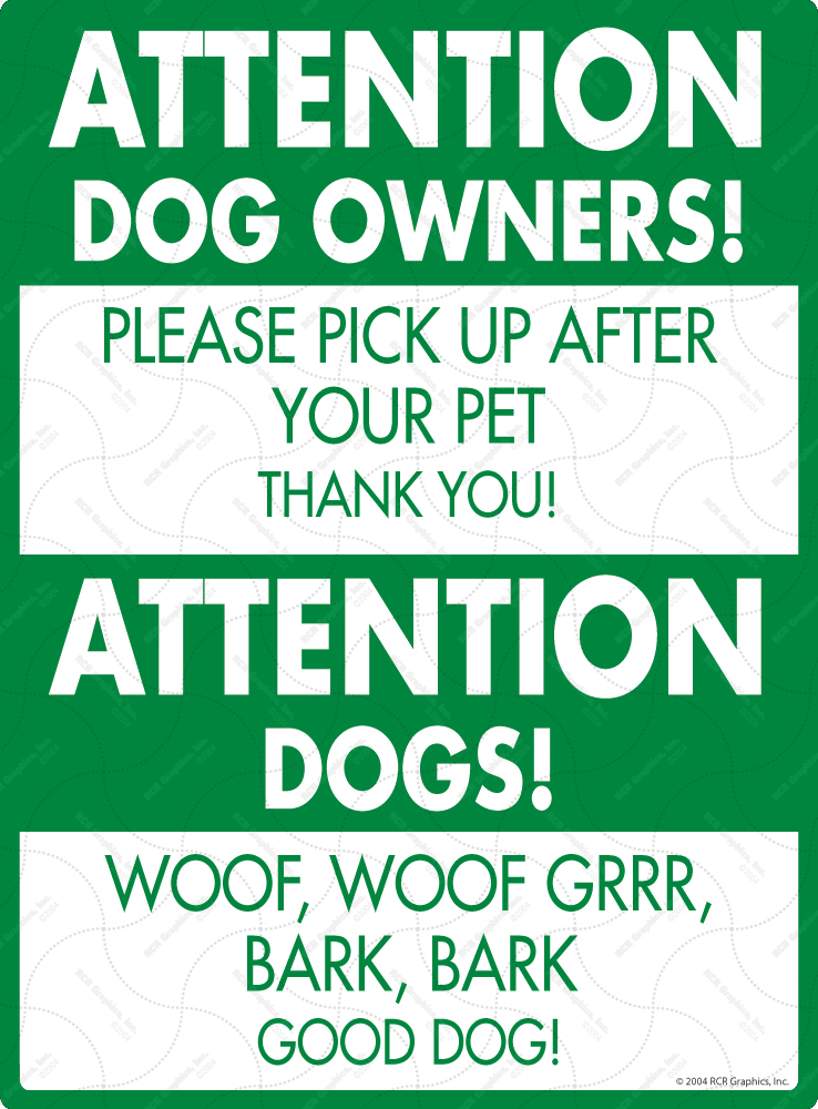 Attention Dog Owners! Dog Poop Sign - 9