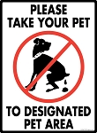 Please Take Your Pet to Pet Area Sign - 9