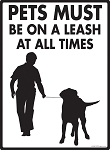 Pets Must Be On A Leash Dog Sign - 9