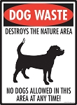 Dog Waste Destroys Signs