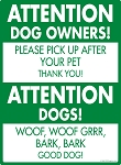 Attention Dog Owners Signs