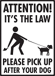 Attention! It's the Law Dog Poop Sign - 9