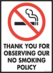 Observing our No Smoking Policy Sign
