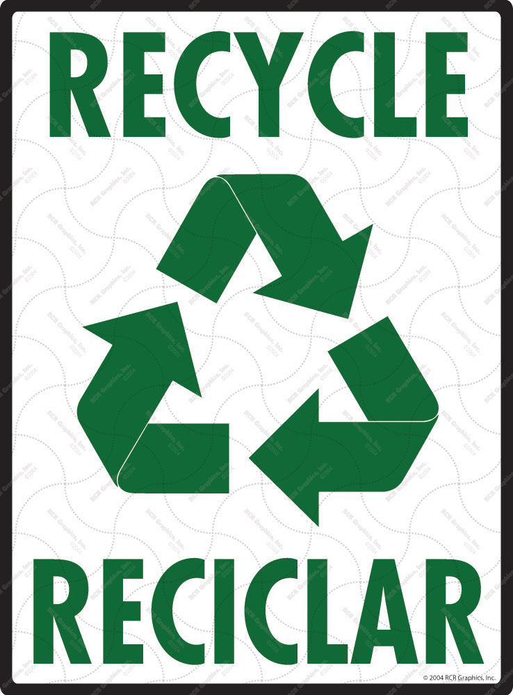 Recycle - Reciclar Sign - 9