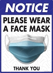 Notice! Please Wear Face Mask Sign - 9