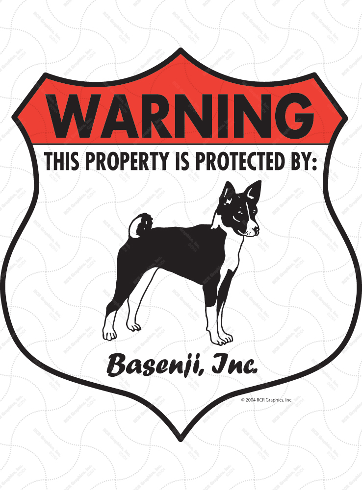 Basenji! Property Patrolled Badge Sign and Sticker