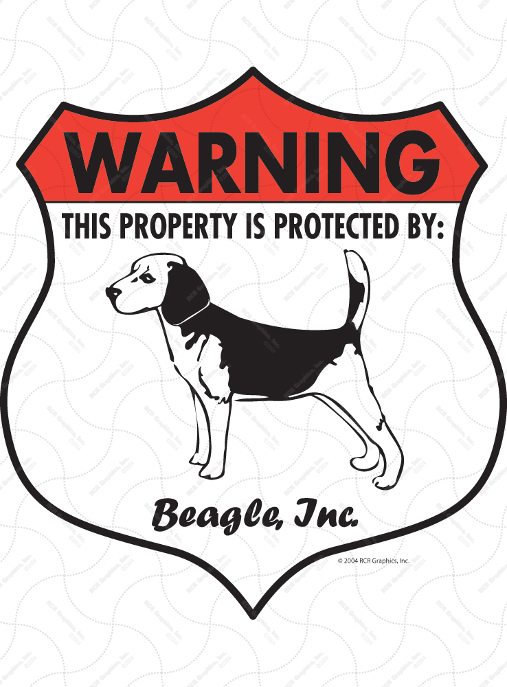 Beagle! Property Patrolled Badge Sign and Sticker