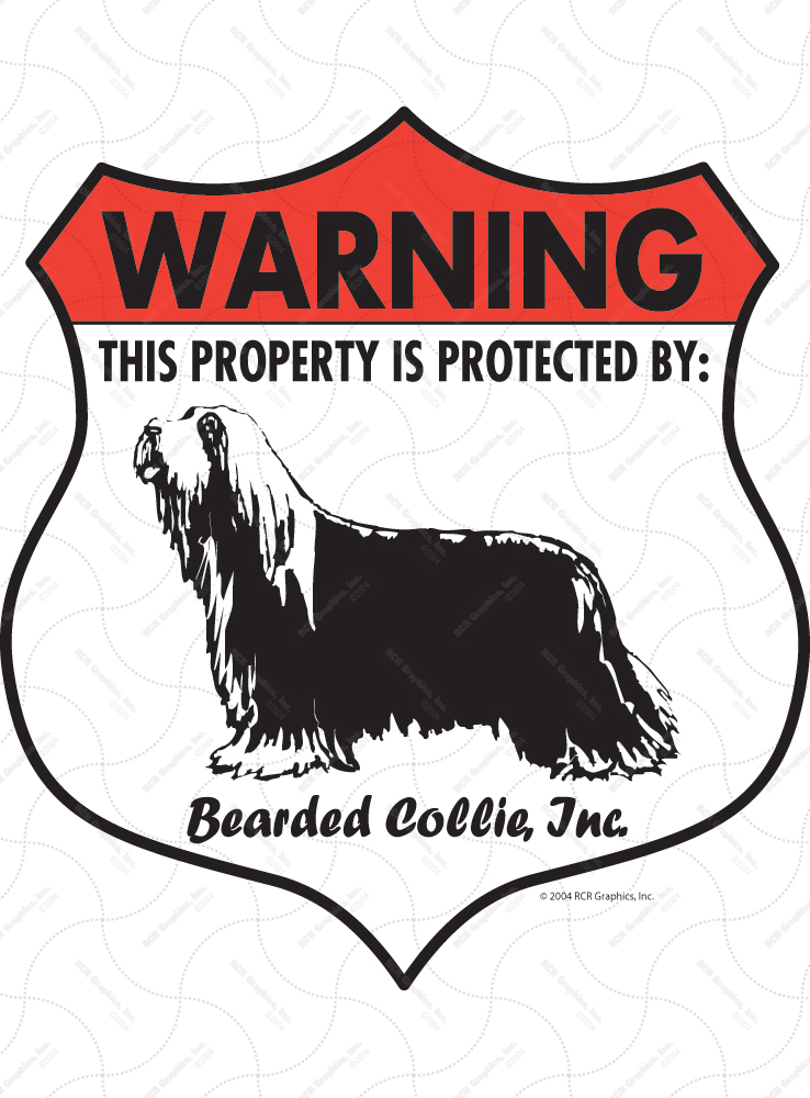 Bearded Collie! Property Patrolled Badge Sign and Sticker