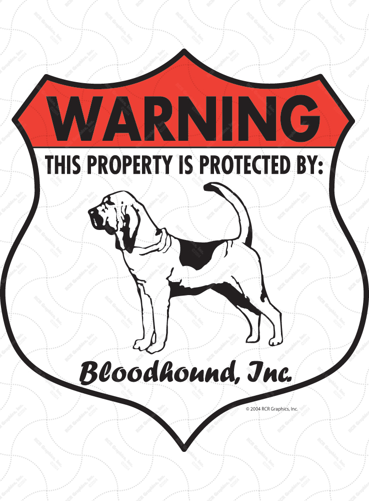 Bloodhound! Property Patrolled Badge Sign and Sticker