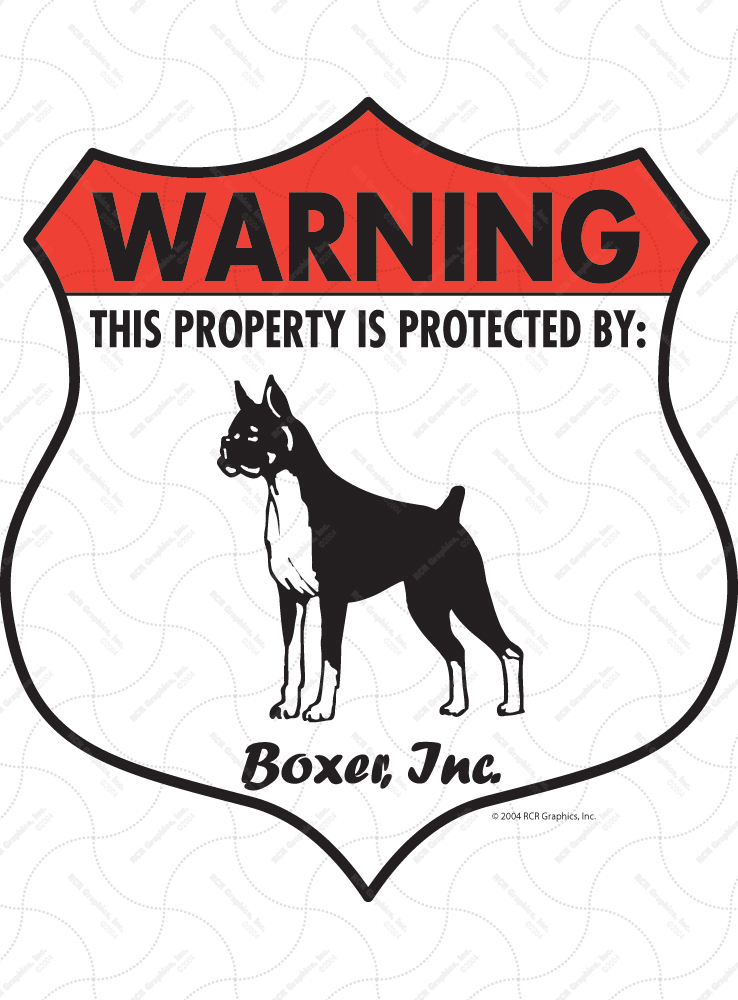 Boxer! Property Patrolled Badge Sign and Sticker