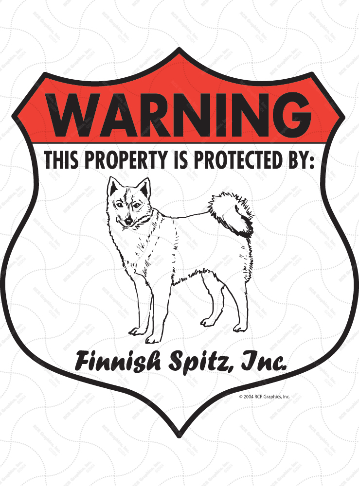 Finnish Spitz! Property Patrolled Badge Sign and Sticker