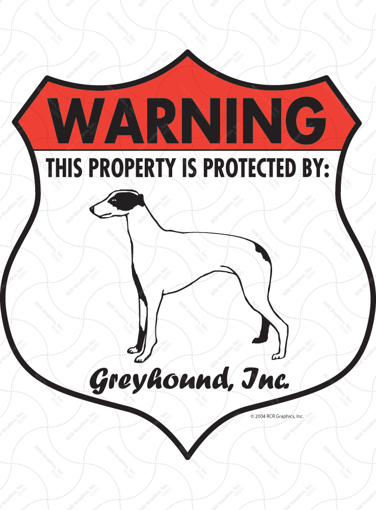 Greyhound! Property Patrolled Badge Sign and Sticker