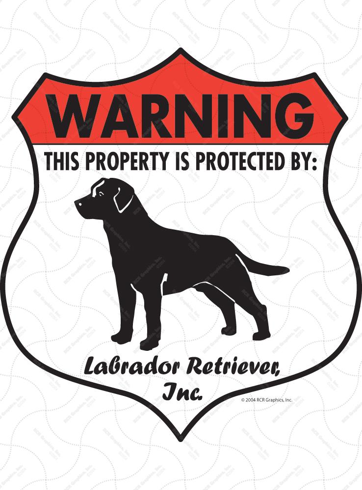 Labrador Retriever Property Patrolled Badge Dog Signs