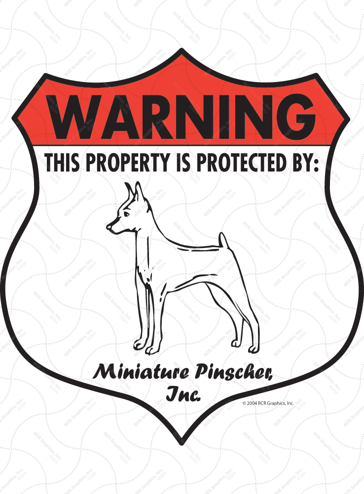 Miniature Pinscher! Property Patrolled Badge Sign and Sticker