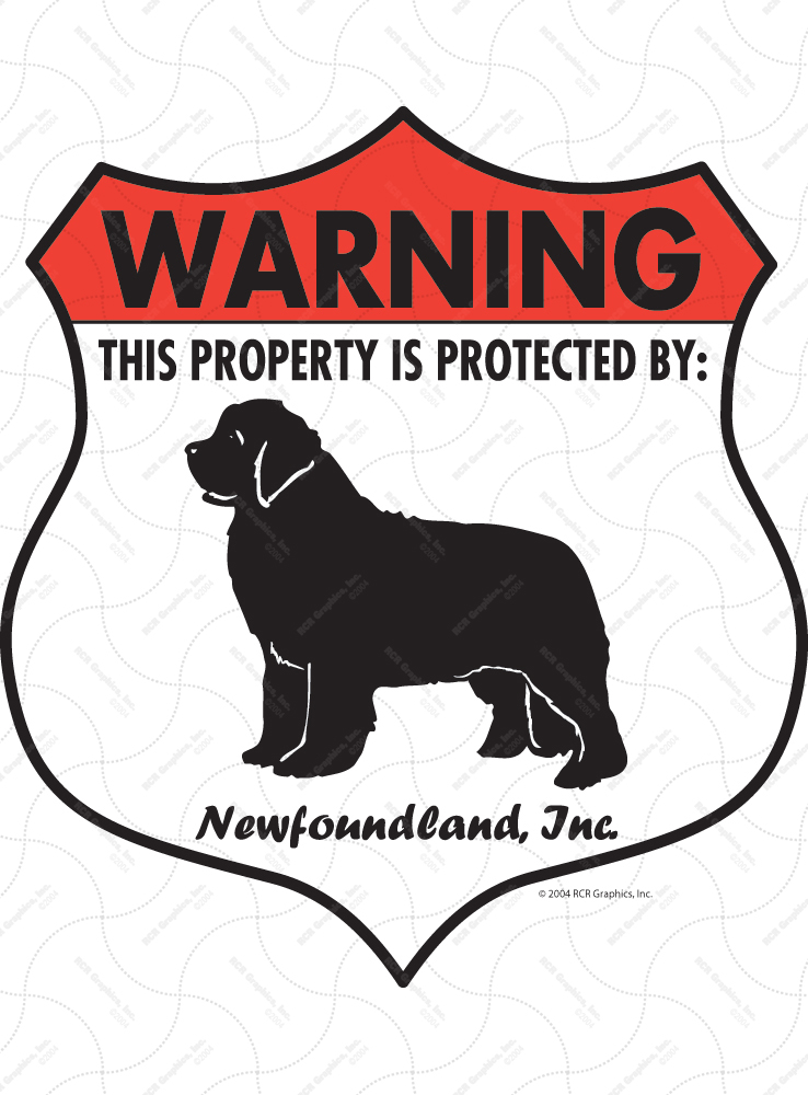 Newfoundland! Property Patrolled Badge Sign and Sticker